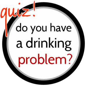 Do You Have A Drinking Problem Quiz